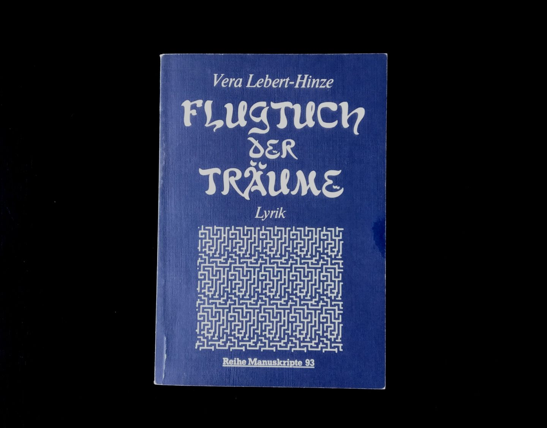 Read more about the article Vera Lebert-Hinze   Flugtuch der Träume